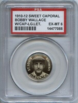 Bobby Wallace HOF 1910-12 Sweet Caporal Pins P2 - With Cap Large Letters - PSA 6