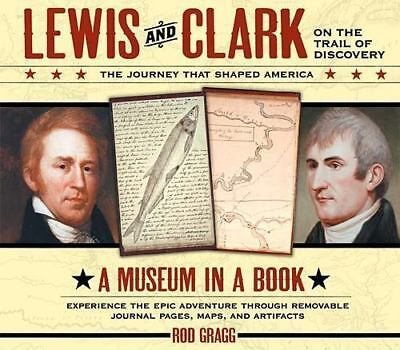 Lewis and Clark on the Trail of Discovery: An Interactive History with Removable
