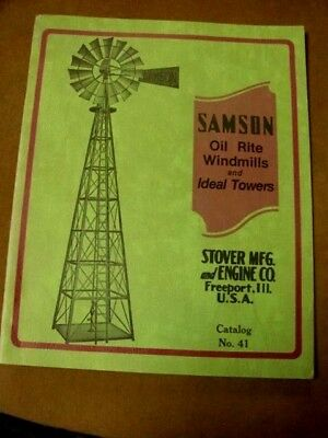 Samson Oil-Rite Windmills & Ideal Towers - Stover -  Reprint of Vintage Manual