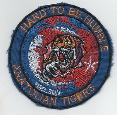 Turkish Air Force 192 Filo Anatolian Tigers patch, Hard to be Humble..