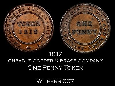 1812 Cheadle Copper Penny W667, high grade!