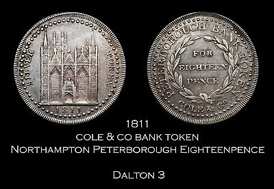 1811 Northampton Peterborough Eighteen Pence Silver Token - nice!