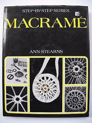 MACRAMÉ by ANN STEARNS – a Step-by-Step guide