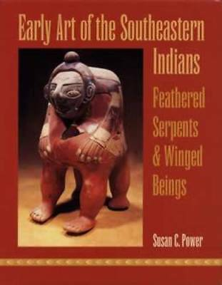 Early Art of Southeastern Indians book Native American