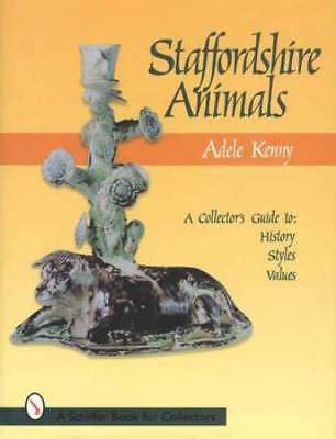 18th & 19th Century Staffordshire Animals Collector Guide inc History Styles Etc
