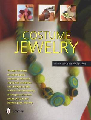Costume Jewelry: Design, Tools, Materials, Step-by-Step for Stunning Creations