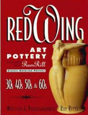 Red Wing Art Pottery Book RumRill Reiss OOP!!
