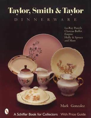 Taylor Smith & Taylor Dinnerware - China Pattern ID & Price Guide