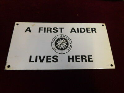 """True Vintage Metal Sign """" A First Aider Lives Here, St John Ambulance """". Plaque"""