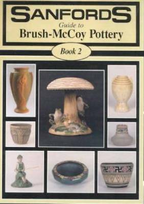 Sanford's Brush McCoy Pottery Book 2  OUT OF PRINT