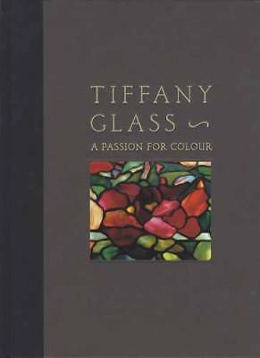Tiffany Glass - Stunning Photography - Collectors Book