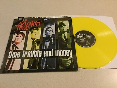 Makin' Time  -  Time , Trouble And Money  -  Yellow Vinyl Lp On Mod Detour Label