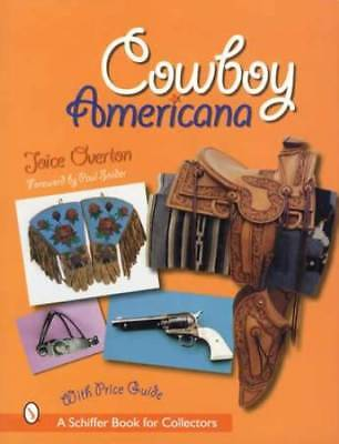 Old Cowboy Americana Western Collectibles Guide - Spurs, Saddles, Tack Guns More