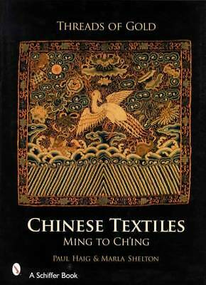 Antique Chinese Textiles Collector Guide w Silk Robes Embroidery Ceremonial Etc