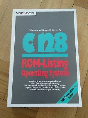 C128 ROM-Listing: Operating System, Markt& Technik, Buch für den Commodore 128