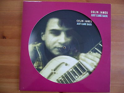 "Colin James - Just Came Back - 12"" Vinyl Picture Disc Single"