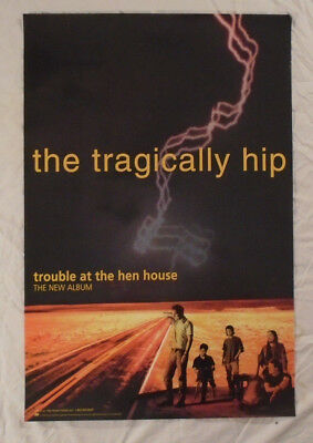 Tragically Hip 1996 Promo Poster Trouble At The Hen House Gord Downie