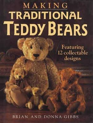 Making Traditional & Miniature Teddy Bears w Patterns & Step by Step Guides