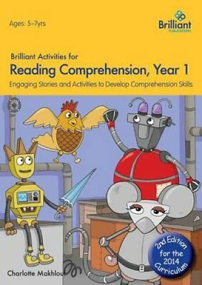 Brilliant Activities for Reading Comprehension, Year 1 (2nd Ed)... 9781783170708