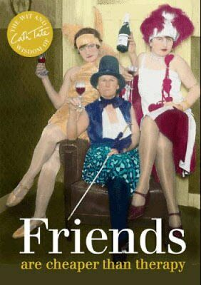 Friends are cheaper than therapy by Cath Tate 9781909396371 (Hardback, 2014)