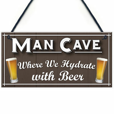 Man Cave Hydrate Beer Alcohol Funny Home Bar Gift Hanging Plaque Husband Sign