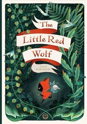 The Little Red Wolf by Amelie Flechais (Hardback, 2017)