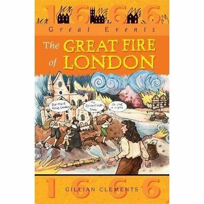 The Great Fire of London (Great Events) - Paperback NEW Clements, Gilli 2002-06-
