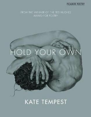 Hold Your Own by Kate Tempest 9781447241218 (Paperback, 2014)