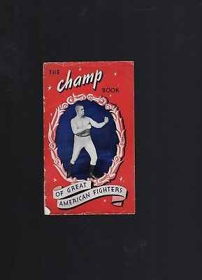 1941 The Champ Book Of Great American Fighters