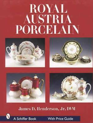Royal Austria Art Porcelain Collector Price ID Guide - Bohemian Painted China