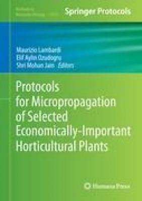 Protocols for Micropropagation of Selected Economically