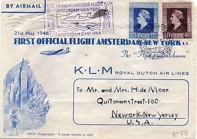 "First flight cover ""AMSTERDAM to NEW YORK"" via ""THE FLYING DUTCHMAN"" K.L.M."