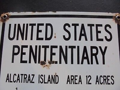 Alcatraz Penitentiary Porcelain Warning Sign Prison Rock Police Law Usa 3-57 Cop