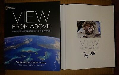 Signed Book Terry Virts View from Above An Astronaut Looks at the World 1st HC