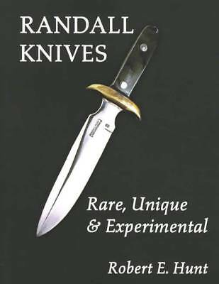 Randall Knives: Rare, Unique & Experimental Collector Reference (hardcover)
