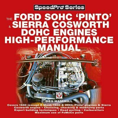 How to Power Tune Ford SOHC 'Pinto' and Sierra Cosworth DOHC En... 9781903706787