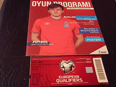 Azerbaijan V N. Ireland 2017 Euro Qualifying Programme + Match Ticket.