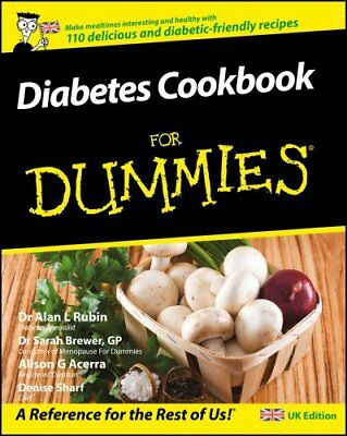 Diabetes Cookbook For Dummies by Alan L. Rubin 9780470512197 (Paperback, 2007)
