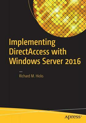 Hicks, Richard: Implementing DirectAccess with Windows Server 2016