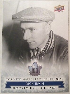 2017 Dick Irvin Ud Toronto Maple Leafs Centennial Hockey Hall Of Fame Sp #151