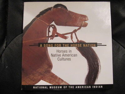 """Farbkatalog: """" A SONG FOR THE HORSE NATION - Horses in Native American Cultures"""