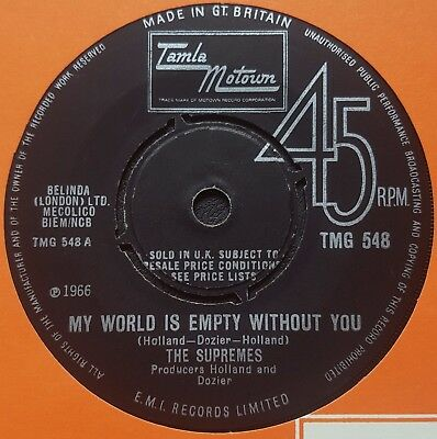 The Supremes - My World Is Empty Without You TMG 548 Tamla Motown 1966