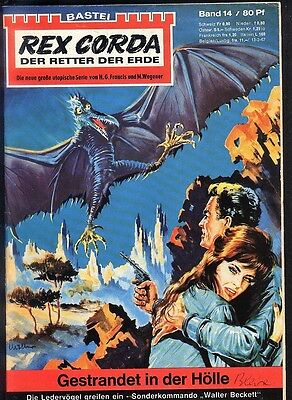 Rex Corda Der Retter der Welt Nr.14 von 1967 - Z1-2 Science Fiction Bastei Roman