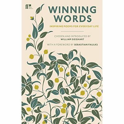 Winning Words: Inspiring Poems for Everyday Life - Paperback NEW William Sieghar