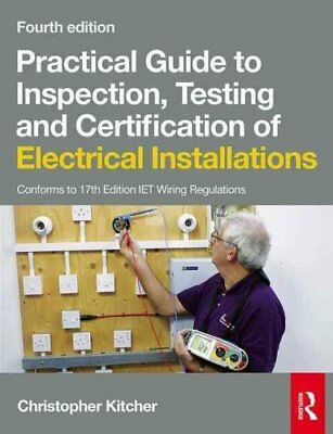 Practical Guide to Inspection, Testing and Certification of Ele... 9781138846098