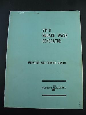 Operating and Service Anleitung hp 211 B  Square Wave Generator Hewlett Packard