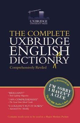 The Complete Uxbridge English Dictionary: I'm Sorry I Haven't a Clue by...