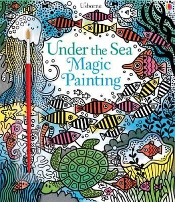 Under the Sea Magic Painting by Fiona Watt 9781474921688 (Paperback, 2017)