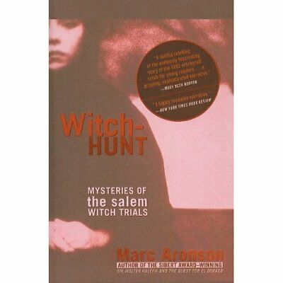 Witch-Hunt: Mysteries of the Salem Witch Trials - Hardcover NEW Aronson, Marc 20
