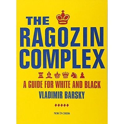 The Ragozin Complex. A Guide for White and Black. - Paperback NEW Vladimir Barsk